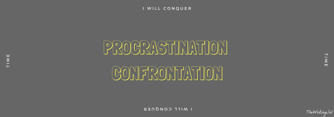 procrastination-confrontaion
