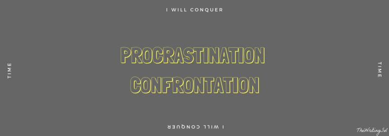 procrastination-confrontaion