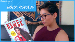 How To Be a Bawse by Lilly Singh Book Review