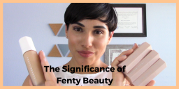 Fenty Beauty in the Time of Trump