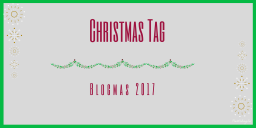 Christmas Tag 2017