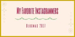 My Favorite Instagrammers