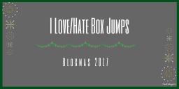 I Love/Hate Box Jumps